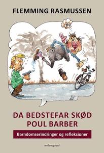 Da Bedstefar skød Poul Barber (e-bog)