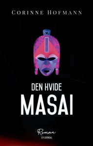 Den hvide masai (lydbog) af Corinne H