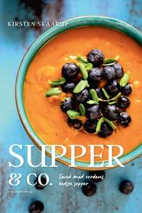 Supper & co. (e-bog) af Kirsten Skaar