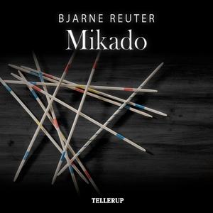 Mikado (lydbog) af Bjarne Reuter