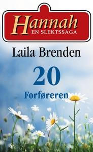 Forføreren (ebok) av Laila Brenden