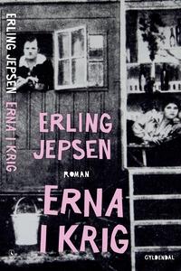 Erna i krig (e-bog) af Erling Jepsen