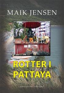 Rotter i Pattaya (e-bog) af Maik Jens