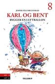 Karl og Bent #8: Karl og Bent bygger en luftballon
