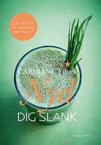 Nyd dig slank (e-bog) af Caroline Fib