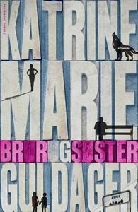 Bror og søster (e-bog) af Katrine Marie Guldage