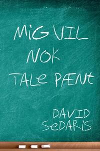 Mig vil nok tale pænt (e-bog) af Davi