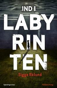 Ind i Labyrinten (e-bog) af Sigge Ekl
