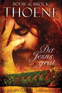 Da Jesus gråt (ebok) av Bodie, Thoene