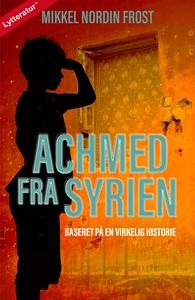 Achmed fra Syrien (lydbog) af Mikkel