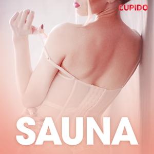 Sauna - erotiske noveller (lydbok) av Cupido