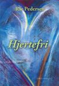 HJERTEFRI (e-bog) af Rie Pedersen