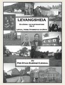 Levangsheia Gårds- og Slektshistorie Del 3