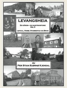 Levangsheia Gårds- og Slektshistorie Del 3 (e