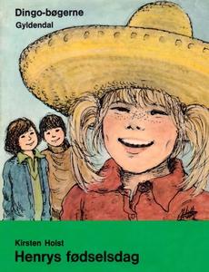 Henrys fødselsdag (e-bog) af Kirsten