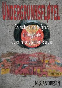 Undergrunnsfløyel (ebok) av N. S. Andresen