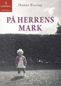 På herrens mark (lydbog) af Hanne Bis