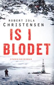 Is i blodet (e-bog) af Robert Zola Ch