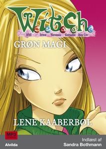 W.I.T.C.H. - Grøn magi (lydbog) af Le