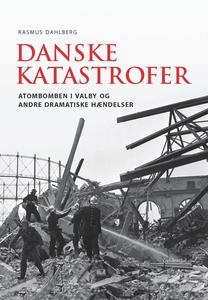 Danske katastrofer (e-bog) af None Ra