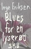 Blues for en lyserød sko