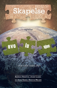 Skapelse og/eller evolusjon – Hva sier Bibele