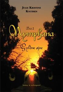 Nymphana – Gyldne øjne (e-bog) af Jul