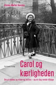 Carol og kærligheden (e-bog) af Kisse