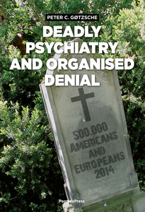 Deadly Psychiatry and Organised Denia