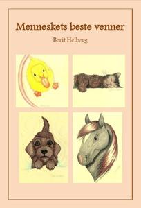 Menneskets beste venner (ebok) av Berit Helbe