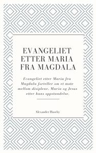 Evangeliet etter Maria fra Magdala (ebok) av