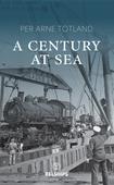 A Century at Sea