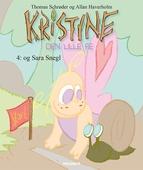 Kristine, den lille fe #4: Kristine, den lille fe og Sara Snegl