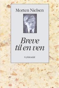 Breve til en ven (e-bog) af Morten Ni