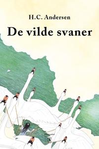 De vilde svaner (e-bog) af H. C. Ande
