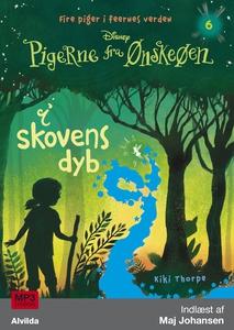 Pigerne fra Ønskeøen 6: I skovens dyb