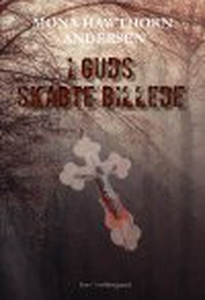 I GUDS SKABTE BILLEDE (e-bog) af Mona