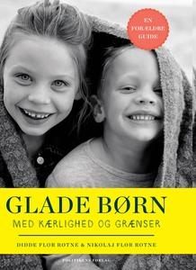 Glade børn med kærlighed og grænser (