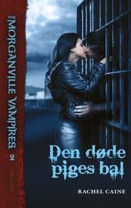 The Morganville Vampires #2: Den døde