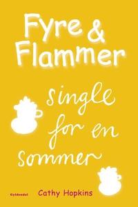 Fyre & Flammer 5 - Single for en somm