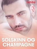 Solskinn og champagne – erotiske noveller