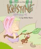 Kristine, den lille fe #1: Kristine, den lille fe og Mille Myre