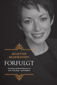 Forfulgt (e-bog) af Mahtob Mahmoody