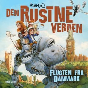 Den Rustne Verden - Flugten fra Danma