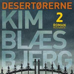 Desertørerne 2 (lydbog) af Kim Blæsbj