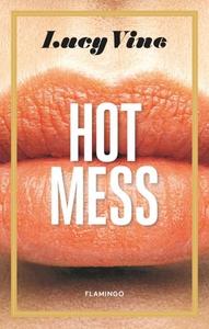 Hot Mess (lydbog) af Lucy Vine
