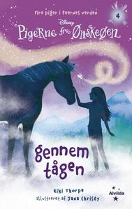 Pigerne fra Ønskeøen 4: Gennem tågen