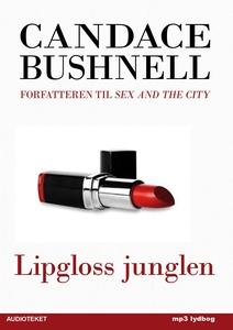 Lipgloss junglen (lydbog) af Candace
