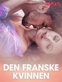 Den franske kvinnen – erotiske noveller