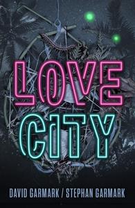 Love City (lydbog) af David Garmark,